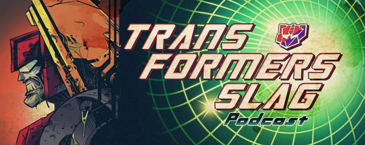 Transformers Slag Podcast 07: Beast Of A Year