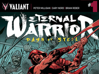Peter Milligan and Cary Nord Unleash an All-New Epic in ETERNAL WARRIOR: DAYS OF STEEL #1 – Coming in November!