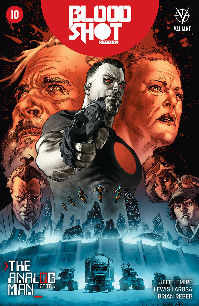 Jeff Lemire & Lewis LaRosa Leap Forward for THE ANALOG MAN in BLOODSHOT REBORN #10