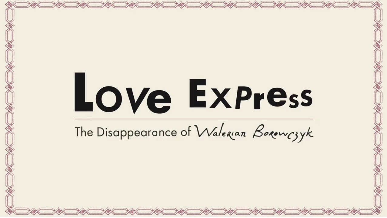 Love Express. The Disappearance of Walerian Borowczyk Review